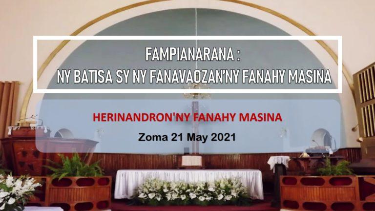 FAMPIANARANA : NY BATISA SY NY FANAVAOZAN'NY FANAHY MASINA