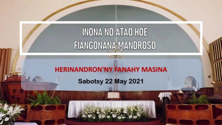 INONA NO ATAO HOE FIANGONANA MANDROSO ?