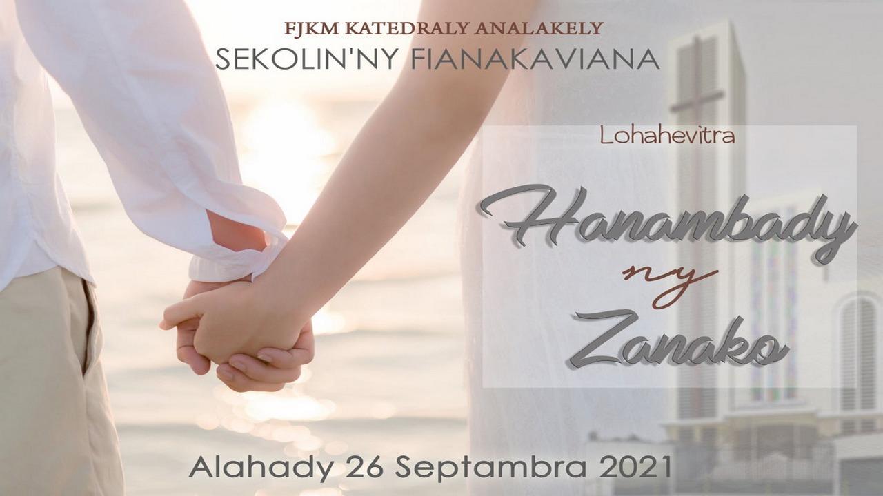Sekolin'ny Fianakaviana 02 : Hanambady ny zanako